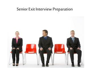 Senior Exit Interview Preparation