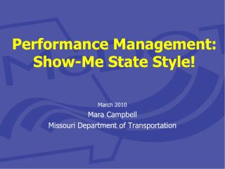 Performance Management:              Show-Me State Style!