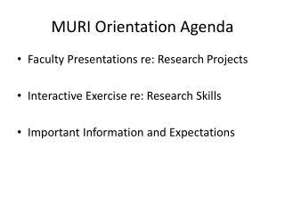 MURI Orientation Agenda