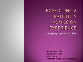 Expediting a patient's admission experience
