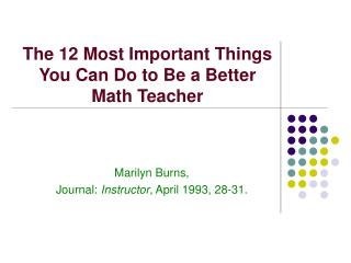 The 12 Most Important Things You Can Do to Be a Better Math Teacher