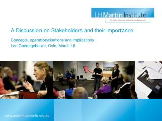 A Discussion on Stakeholders and their importance
