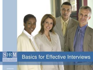 Basics for Effective Interviews