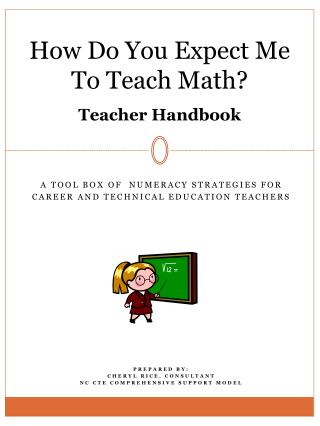 How Do You Expect Me To Teach Math? Teacher Handbook