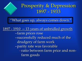 Prosperity  Depression 1897 - 1933