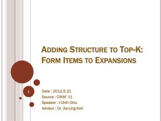 Adding Structure to Top-K: Form Items to Expansions
