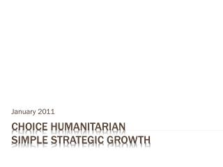 Choice Humanitarian  Simple  Strategic Growth