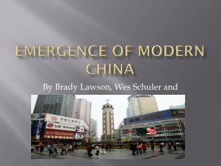 Emergence of Modern China