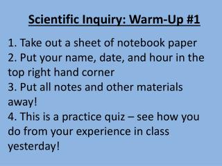 Scientific Inquiry: Warm-Up #1