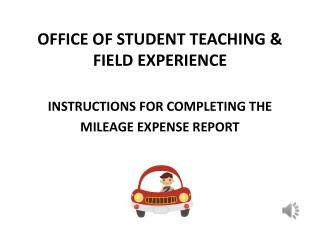 OFFICE OF STUDENT TEACHING & FIELD EXPERIENCE