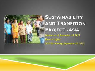 S ustainability and  T ransition  P roject - Asia