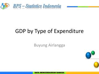 GDP by Type of Expenditure