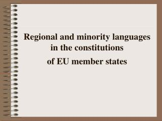 Regional and minority languages  in the constitutions of EU member states