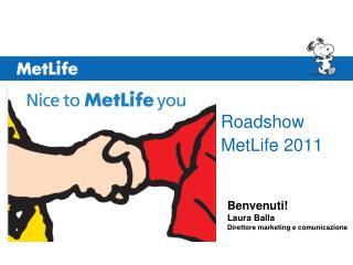 Roadshow  MetLife 2011