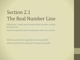 Section 2.1 The Real Number Line
