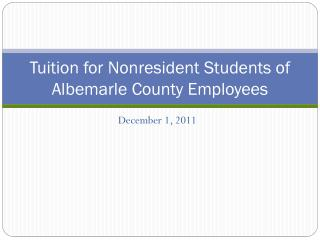 Tuition for Nonresident Students of Albemarle County Employees