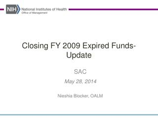 Closing FY 2009 Expired Funds-Update