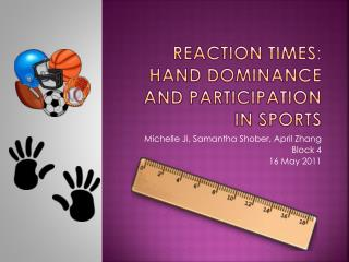 Reaction Times: Hand Dominance and Participation in Sports