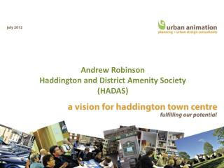 Andrew Robinson Haddington and District Amenity Society (HADAS)