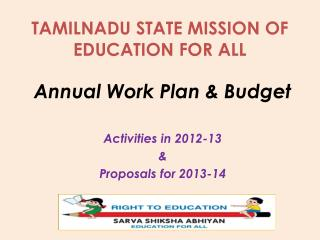 TAMILNADU STATE MISSION OF EDUCATION FOR ALL