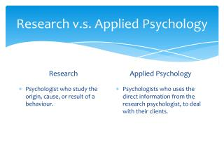 Research v.s. Applied Psychology