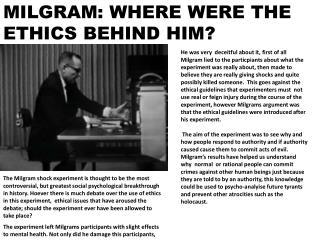 MILGRAM: WHERE WERE THE ETHICS BEHIND HIM?