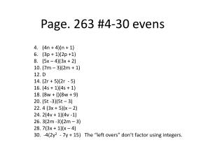 Page.  263 #4-30  evens
