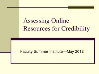 Assessing Online Resources for Credibility