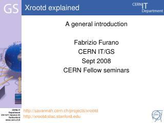 Xrootd  explained