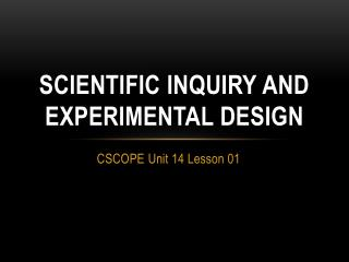 Scientific inquiry and  experimental design