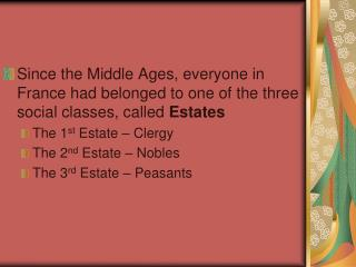 The 1 st  & 2 nd  Estates were rich and powerful They had many special privileges