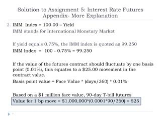 Solution to Assignment 5: Interest Rate Futures  Appendix- More Explanation