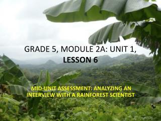 GRADE 5, MODULE 2A: UNIT 1,  LESSON  6