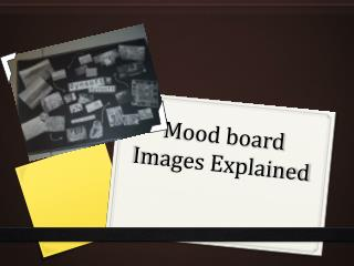 Mood board Images Explained