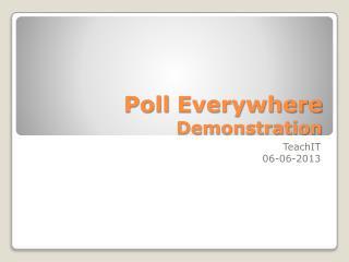 Poll Everywhere Demonstration