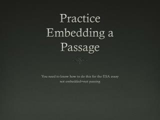 Practice Embedding a Passage