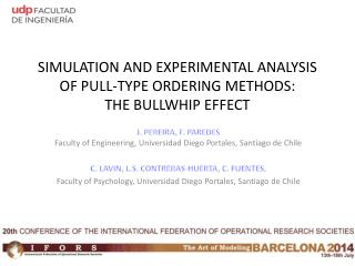SIMULATION AND EXPERIMENTAL ANALYSIS OF PULL-TYPE ORDERING  METHODS:  THE  BULLWHIP EFFECT