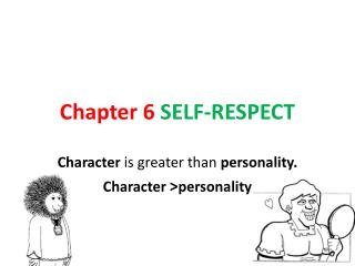 Chapter 6 SELF-RESPECT