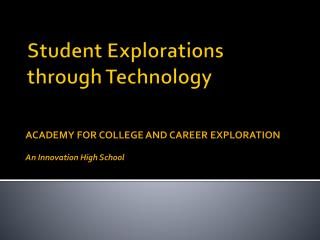 Student Explorations through Technology