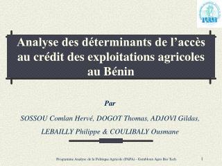 Analyse des déterminants de l'accès au crédit des exploitations agricoles au Bénin