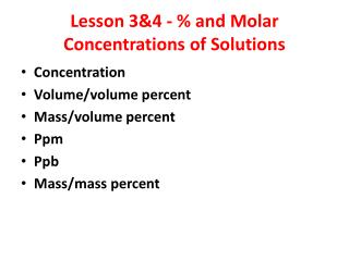 Lesson 3&4 - % and Molar Concentrations of Solutions