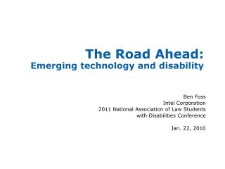 The Road Ahead:  Emerging technology and disability