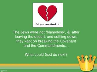 To describe key facts about  King David To  explain what the Covenant with King David involved