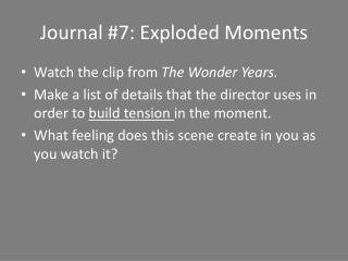 Journal  #7:  Exploded Moments