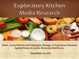 Exploratory Kitchen Media Research