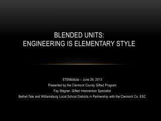 Blended Units: Engineering is Elementary Style