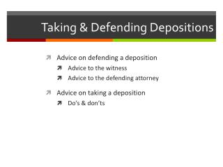 Taking & Defending Depositions