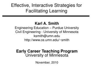 Effective, Interactive Strategies for Facilitating  Learning