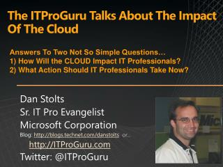 The ITProGuru Talks About The Impact Of The Cloud