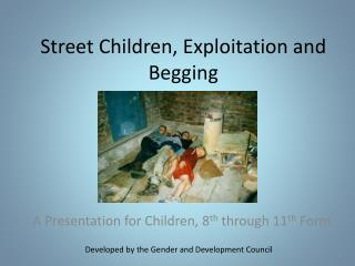Street Children, Exploitation and Begging
